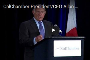 CalChamber President/CEO Allan Zaremberg Opens Capitol Summit