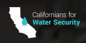 Californians for Water Security Coalition