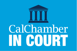 CalChamber-Led Coalition Files Legal Challenge to Incoming Law Banning Arbitration Agreements Made as Condition of Employment