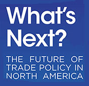 The Future of North American Trade