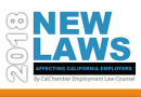 CalChamber Releases List of New Employment Laws Affecting Businesses in 2018