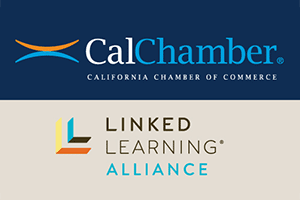 CalChamber, Linked Learning Alliance Launch New Network