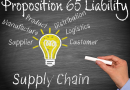 New Proposition 65 Rules Include Supply Chain Liability