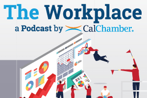 CalChamber Podcast: Texting in the Workplace and Other Cautionary Employment Tales
