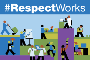CalChamber #RespectWorks Campaign Continues to Build Support for Harassment-Free Workplaces