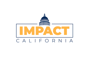 Prepare to Make Your Views Known—Sign Up for Impact California Today