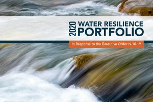 CalChamber, Water Security Coalition Commend Governor's Framework to Prepare for Water Supply Challenges