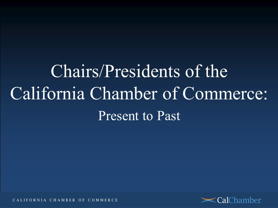 CalChamber-Presidents-Chairs-Slideshow-Intro